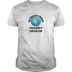 World's Best Charity Officer T Shirts, Hoodies. Get it now ==► https://www.sunfrog.com/Jobs/Worlds-Best-Charity-Officer-White-Guys.html?57074 $19