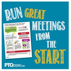 Tips for having great meetings -- from your first to your final one of the school year!