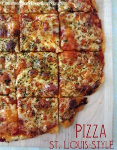 St. Louis-Style Pizza - A 30-minute meal