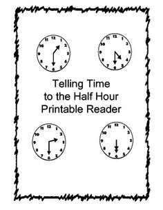 Telling Time to the Half Hour Printable Book   Telling time, The o ...