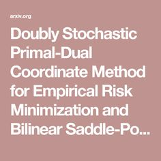 Doubly Stochastic Primal-Dual Coordinate Method for Empirical Risk Minimization and Bilinear Saddle-Point Problem