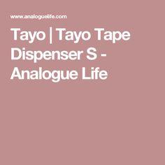 Tayo   Tayo Tape Dispenser S - Analogue Life
