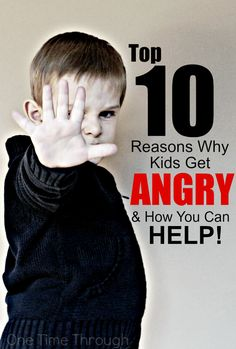 Read the 10 reasons why kids get angry and then learn how you can help them cope in healthy ways with this negative emotion! {One Time Through}