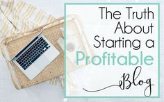 Starting a blog for profit isn't as easy as some people make it sound - I'm here to set the record straight on a few things, and show you the EXACT steps