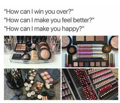 How can I win you order? With make up of course!