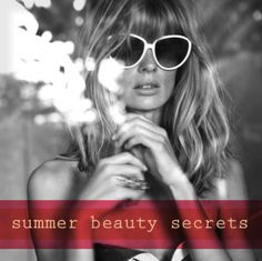 10 summer beauty secrets