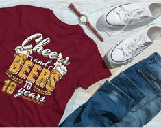 d61e92d3ce 18th Birthday Shirt. Cheers and Beers to 18 Years. Funny Personalised  TShirt for Somebody Turning 18 Years Old