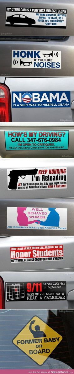 These are the kind of bumper stickers I would own.