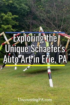 Schaefer's Auto Art in Erie, Pennsylvania is a unique spot for those that love public art or unusual spots. Find out everything you need to know to visit this hidden gem of northwestern PA.