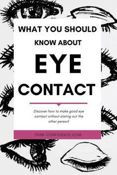 It's not difficult to improve your eye contact but it does takes practice and a lot of self-discipline. There are some simple things you can do…