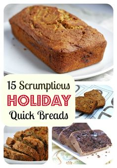 15 of the Very Best Holiday Quick Bread Recipes
