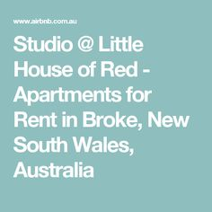 Studio @ Little House of Red - Apartments for Rent in Broke, New South Wales, Australia