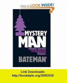 MYSTERY MAN (9780755346738) COLIN BATEMAN , ISBN-10: 0755346734  , ISBN-13: 978-0755346738 ,  , tutorials , pdf , ebook , torrent , downloads , rapidshare , filesonic , hotfile , megaupload , fileserve