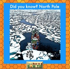 Santa has the North Pole all to himself in the winter as travel is impossible when the icy wonderland is plunged into complete darkness. June and July are the months where ships can break ice. Pole Bear, Fun Facts For Kids, And July, Children's Picture Books, North Pole, Amazing Adventures, Book Illustration, Adventure Travel, Darkness