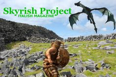 http://italish.eu/news/video-games-set-in-ireland-skyrish/  We believe that the Ireland of the Celtic Myths, the Ireland of Cú Chulainn and Fionn mac Cumhaill would be an awesome, beautiful new world for the #Skyrim engine. Let's name it Skyrish…
