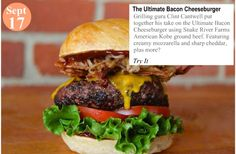 Tailgate Party Burger The Ultimate Bacon Cheeseburger...  Grilling guru Clint Cantwell put together his take on the Ultimate Bacon Cheeseburger using Snake River Farms American Kobe ground beef. Featuring creamy mozzarella and sharp cheddar, plus more… #teelieturner #snakeriverfarms