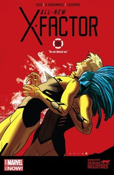 All-New X-Factor (2014-) #6 Reunited--and it feels so BAD?!? It's X-Factor and Cypher vs. Warlock! Serval Industries brings you the super team you can count on!