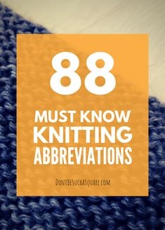 Knitting Abbreviations   Don't Be Such A Square