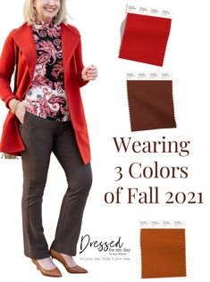 Colors for fall, style guide for Fall 2021, Women's fashion, dressing for work and home, and using your wardrobe well.