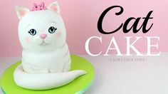 How to Make a 3D Cat Cake - Laura Loukaides
