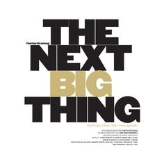 The Next Big Thing ❤ liked on Polyvore featuring text, words, backgrounds, quotes, magazine, article, phrase et saying