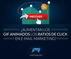 http://blog.mailrelay.com/es/2014/09/02/aumentan-los-gif-animados-los-ratios-de-click-en-e-mail-marketing