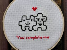 You Complete Me.  Best words ever to read or to hear on Saint Valentines Day for your beloved.  This is a Finished Cross Stitch piece in a 6.7