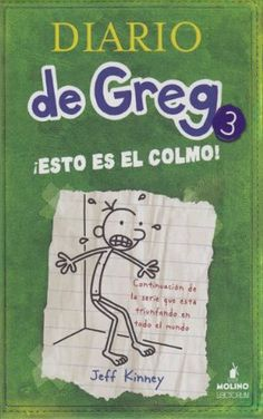 Esto Es El Colmo! (Diario de Greg, 3)