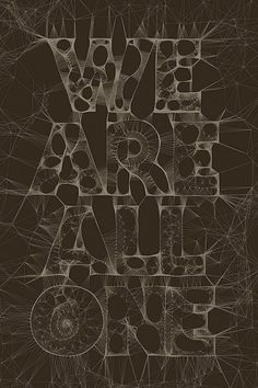 We Are All One | Fonts Inspirations | The Design Inspiration