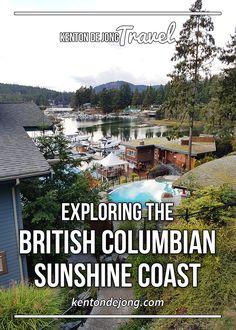Exploring the British Columbian Sunshine Coast · Kenton de Jong Travel Places To Travel, Places To See, Travel Stuff, West Coast Canada, Sunshine Coast Bc, Canada Travel, Canada Trip, Visit Canada, Vacation Spots