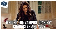 """Which """"The Vampire Diaries"""" Character Are You?   BrainFall"""