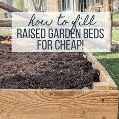 How to fill raised garden beds and save the amount of soil you will use! Soil For Raised Beds, Cheap Raised Garden Beds, Raised Garden Bed Plans, Building Raised Garden Beds, Raised Flower Beds, Raised Gardens, Raised Planter Boxes, Garden Planter Boxes, Garden Compost