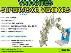 Tenemos Vacantes en Cancún Interesados enviar Currículum V. a: contacto@metabd.com