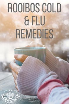 Natural Remedies For Flu Some natural and healthier remedies for the cold Natural Flu Remedies, Cold And Cough Remedies, What Is Rooibos Tea, Roobios Tea, Chiropractic Treatment, How To Increase Energy, Flu Season, Tea Benefits, Health Benefits