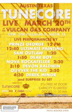 TuneCore Live | Friday, March 20, 2015 | 12-5pm | Vulcan Gas Company: 418 E. 6th St., Austin, TX 78701 | Prinze George, Ultimate Painting, and more | Details: http://www.tunecore.com/blog/2015/03/tunecore-live-austin-march-20th-2015-the-vulcan-gas-company.html | Free with RSVP: https://docs.google.com/forms/d/1JmXVbwZBnVyYSeFkijNDLOeg8yKtJmSUqQF2txn54d0/viewform