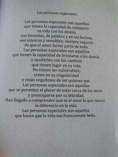 Las personas especiales son aquellas que hacen que la vida sea francamente bella. #frases #personasespeciales ♥