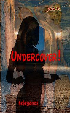 http://www.amazon.de/Undercover-Das-Buch-zur-Serie-ebook/dp/B01C6MLCRO/ref=sr_1_13?ie=UTF8&qid=1456407928&sr=8-13&keywords=telegonos-publishing