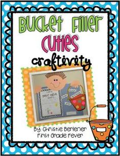 """Are you a Bucket Filler? Get your kiddos ready to """"fill some buckets"""" with this cute lil craftivity. The perfect addition to your """"Bucket Filler"""" story or any character ed lesson! Let's all be Bucket Fillers! Character Education Lessons, Teaching Character, Beginning Of School, First Day Of School, Classroom Behavior, Classroom Management, Behavior Management, Classroom Ideas, Fill Your Bucket"""