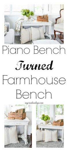 Piano Bench Turned Farmhouse Bench - Looking for frugal ways to add farmhouse style to you home? Check out this Piano Bench Turned Farmhouse Bench from My Creative Days just using paint and sandpaper!