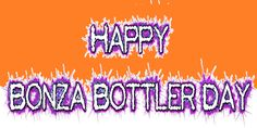 Bonza Bottler Day is celebrated every month on the day when the number of the month matches the number of the day (i. January March June 5 and so on). O Happy Day, Party Themes, Theme Ideas, It's Your Birthday, Cool Kids, Merry, Neon Signs, January 1, Root Beer