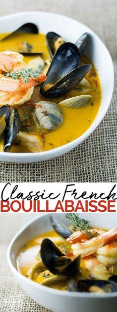 Classic Bouillabaisse Bouillabaisse Recipe, Seafood Bouillabaisse, Shrimp Recipes, Salmon Recipes, Seafood Soup Recipes, Mussel Recipes, Clam Recipes, Cooking Recipes, Shellfish Recipes