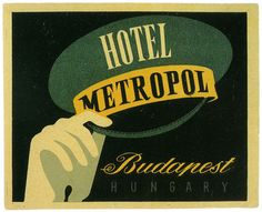 Vintage Labels Vintage Travel Budapest Hungary Bellhop Hat Postcard - Vintage illustration European travel poster or luggage label from the Hotel Metropol, Budapest, Hungary. A hand with a formal white glove holding a green and yellow bellhop hat or cap. Vintage Luggage, Vintage Travel Posters, Vintage Postcards, Poster Vintage, Vintage Ephemera, Vintage Cups, Vintage Ideas, Vintage Prints, Vintage Art