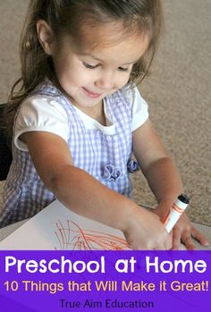 10 Things to do for Preschool at home to make it great for your preschooler!