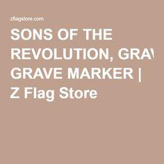 SONS OF THE REVOLUTION, GRAVE MARKER | Z Flag Store