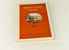 Vintage New Jersey Bergen County History Book Historical Society 1975 Annual by…