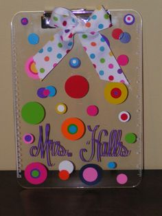 Order this adorable customized clipboard for your student's teacher!