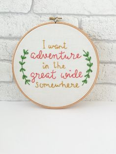 Embroidery Hoop Art, Adventure Quote, Inspirational Art, Wanderlust, Disney Movie Quote, Framed Wall Art, Motivational Quote, Wall Hanging