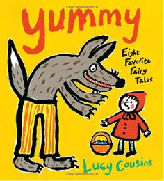 Yummy: Eight Favorite Fairy Tales: Lucy Cousins.  My students loved these stories because someone or something gets eaten!  Includes Three Little Pigs and The Little Red Hen.