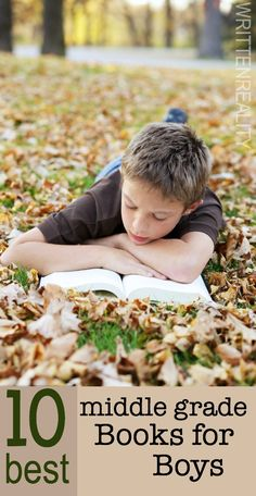 10 BEST Middle Grade Books for Boys {writtenreality.com} #boys #reading