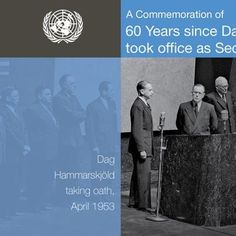 "60 years ago this week Dag Hammarskjöld took on the role of UN Secretary-General.     At a special event to mark the anniversary, one of his successors, current #Secretary-General Ban Ki-moon said that Mr. Hammarskjöld's ""dedication to the United Nations and our world created the foundation that we still build on today."""